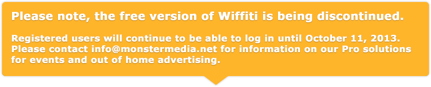 Wiffiti board free service will be ending on September 15th, 2013.